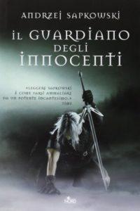 Il guardiano degli innocenti di Andrzej Sapkowski