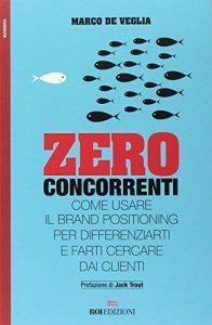 Libro Zero concorrenti di Marco De Veglia